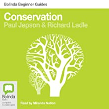 Conservation: Bolinda Beginner Guides Audiobook by Paul Jepson, Richard Ladle Narrated by Miranda Nation