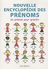 Nouvelle encyclopédie des prénoms par Mergnac