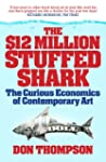 $12 Million Dollar Stuffed Shark: The...