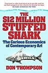 $12 Million Dollar Stuffed Shark: The...