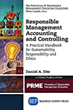 img - for Responsible Management Accounting and Controlling: A Practical Handbook for Sustainability, Responsibility and Ethics (The Principles of Responsible Management Education Collection) book / textbook / text book