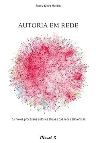 autoria-em-rede-os-novos-processos-autorais-atraves-das-redes-eletronicas-em-portuguese-do-brasil