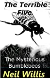 img - for The Terrible Five and the Mysterious Bumblebees (The Terrible Five series) book / textbook / text book