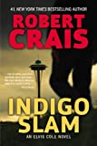 Indigo Slam: An Elvis Cole Novel