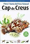 Flora i fauna del Parc Natural Cap de...