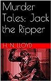Murder Tales: Jack the Ripper