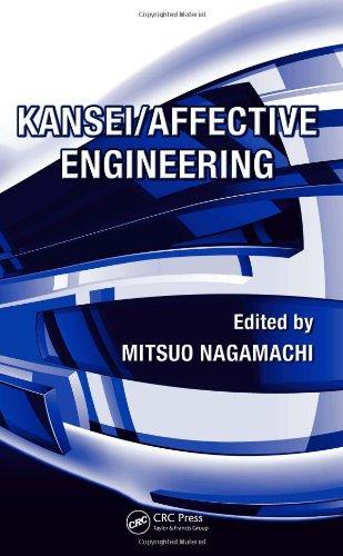 Kansei Engineering, 2 Volume Set: Kansei/Affective Engineering (Industrial Innovation Series)