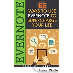 Evernote (65 Ways to Use Evernote to Supercharge Your Life) (English Edition)