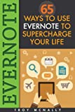 img - for Evernote (65 Ways to Use Evernote to Supercharge Your Life) book / textbook / text book