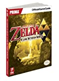 The Legend of Zelda: A Link Between Worlds: Prima Official Game Guide