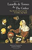 img - for Lazarillo de Tormes and The Grifter (El Buscon): Two Novels of the Low Life in Golden Age Spain (Hackett Classics) book / textbook / text book