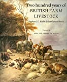 Two Hundred Years of British Farm Livestock (0113100558) by Hall, Stephen J. G.