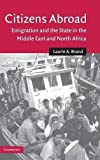 img - for Citizens Abroad: Emigration and the State in the Middle East and North Africa (Cambridge Middle East Studies) by Laurie A. Brand (2006-02-27) book / textbook / text book