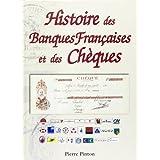 Histoire des banques françaises et des chèques (1865-2001)
