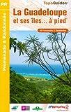 echange, troc FFRandonnée - La Guadeloupe et ses îles... à pied : 49 promenades & randonnées