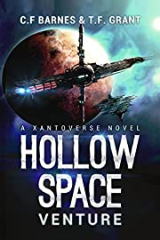 Hollow Space: Venture - A Space Opera Adventure (Xantoverse Book 1)