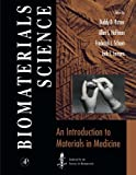 img - for Biomaterials Science:: An Introduction to Materials in Medicine book / textbook / text book