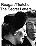 img - for Reagan/Thatcher Vol 2 (The Secret Letters) book / textbook / text book