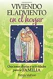 Viviendo el Adviento en el hogar: Oraciones diarias y actividades para la familia (Spanish Edition)