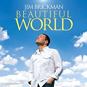 Jim Brickman - Beautiful World (2009)