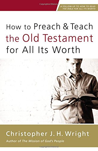 How-to-Preach-and-Teach-the-Old-Testament-for-All-Its-Worth