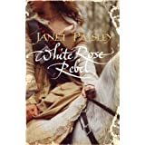 White Rose Rebelby Janet Paisley