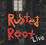 John Harris, Larry Alexander, Tom Brick,... Robin Danar Rusted Root Live, 1995 Polygram Records, Lost in a Crowd, Drums/ecstasy, Scattered, Back to the Earth 042285202120