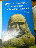 The Literature of America: Colonial Period (0070728208) by Ziff, Larzer