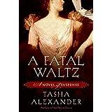 A Fatal Waltz ~ Tasha Alexander
