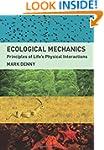 Ecological Mechanics: Principles of L...