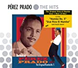 The Best Of Perez Prado: The Original Mambo #5