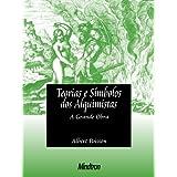 Teorias e Símbolos dos Alquimistas