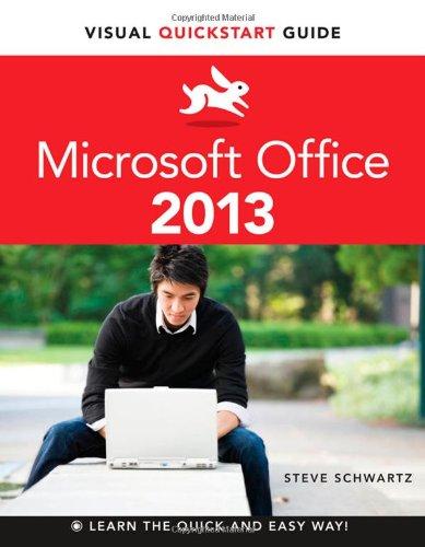 Microsoft Office 2013: Visual QuickStart Guide