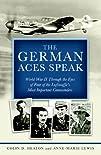 The German Aces Speak: World War II T…