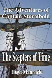 img - for The Scepters of Time: The Adventures of Captain Stormbold book / textbook / text book