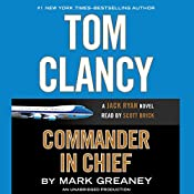 Tom Clancy Commander-in-Chief | Mark Greaney