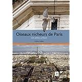 Oiseaux nicheurs de Paris : Un atlas urbainpar Fr�d�ric Malher