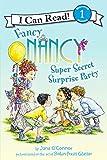 Fancy Nancy: Super Secret Surprise Party (I Can Read Book 1)