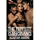 The Perfect Gangbang (M+/f domination, rough sex, arranged kidnapping)di Alastair Anders