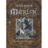 Le livre secret de Merlinpar Katherine Quenot