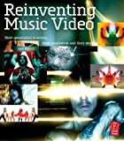 img - for Reinventing Music Video: Next-generation directors, their inspiration and work by Matt Hanson (2006-06-30) book / textbook / text book