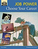 img - for Choose Your Career (Job Power Series) book / textbook / text book