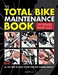 The Total Bike Maintenance Book: DIY...