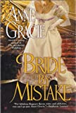 Bride By Mistake (1617934003) by Anne Gracie
