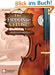 The Fiddling Cellist [With CD]