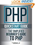 PHP QuickStart Guide: The Simplified...