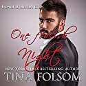 One Foolish Night: Eternal Bachelors Club, Book 4 Audiobook by Tina Folsom Narrated by Eric G. Dove