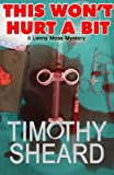 This Won't Hurt A Bit - The 1st Lenny Moss Mystery (A Lenny Moss Mystery)