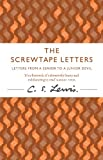 The Screwtape Letters: Letters from a Senior to a Junior Devil (C. S. Lewis Signature Classic) (C. Lewis Signature Classic)