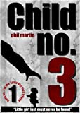 Child No. 3 (The Little Girl Lost trilogy Book 1)